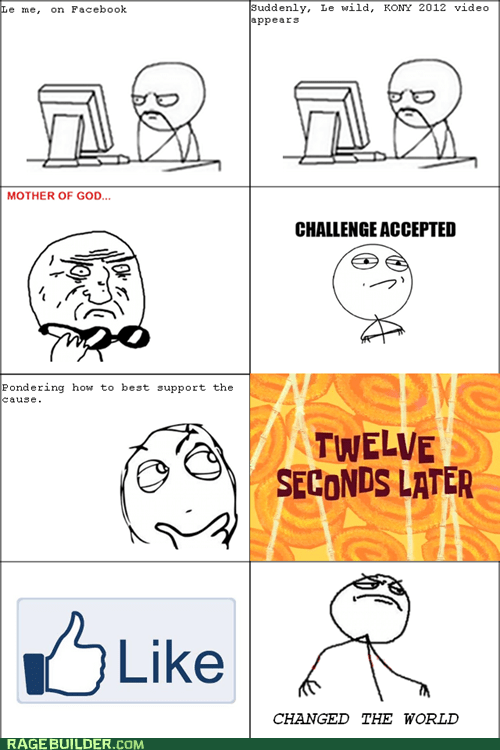 Challenge Accepted facebook Kony mother of god Rage Comics - 5948545024
