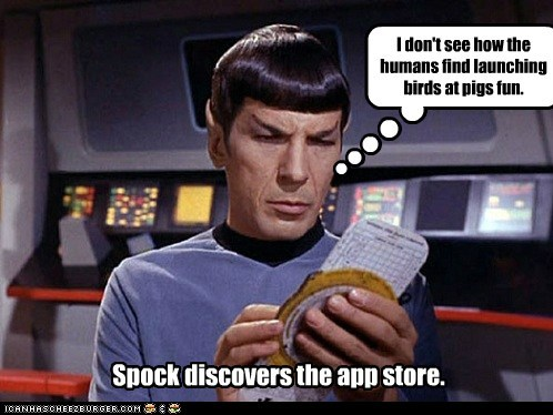 angry birds,app store,fun,Leonard Nimoy,logical,smart phone,Spock,Star Trek