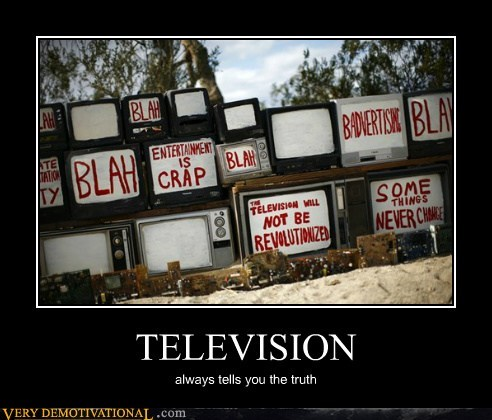 boring hilarious television truth - 5948990976