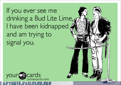 beer,bud lite,bud lite lime,crappy beer,e card