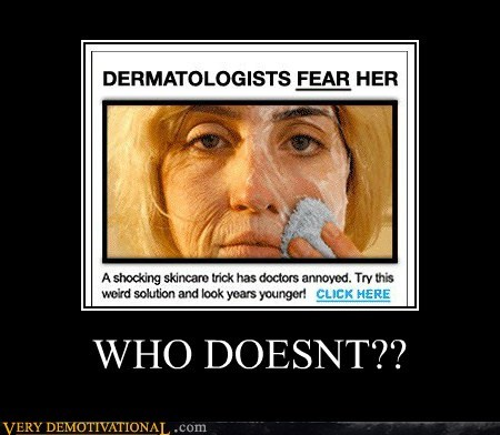 dermatologists,fear,scary,Terrifying