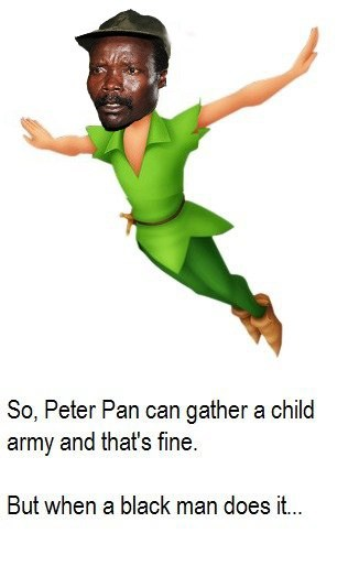 Kony,peter plan,racism