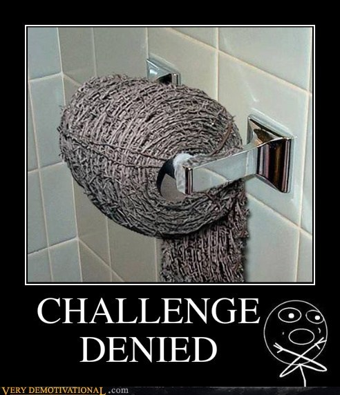 barbed wire challenge denied Terrifying toilet paper