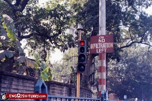 engrish,india,infiltration,left,road sign,sign