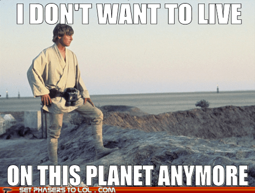 i dont want to live on this planet anymore luke skywalker Mark Hamill professor farnsworth star wars