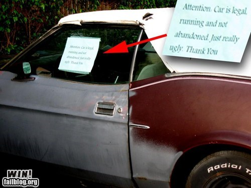 abandoned,car,sign,That Will Buff Out,true facts