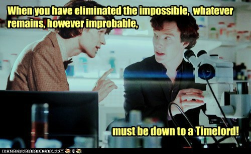 bennedict cumberbatch,best of the week,doctor who,improbable,Matt Smith,Sherlock,sherlock bbc,solutions,timelord