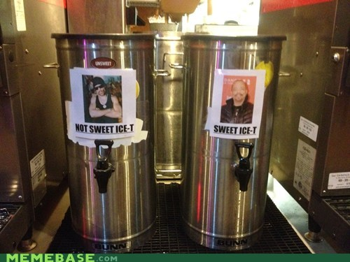 ice t,iced tea,IRL,sign,sweetened