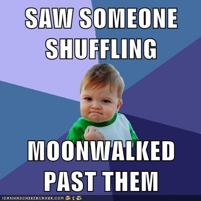 michael jackson,moonwalk,shuffling,success kid