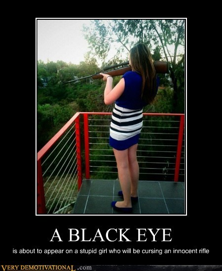 black eye,idiots,innocent,rifle