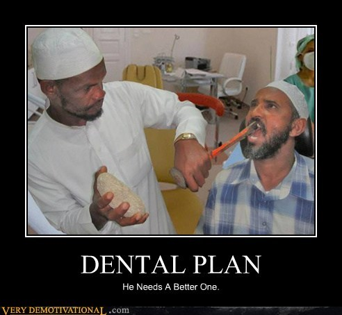 dental plan eww hilarious wtf - 5951707392