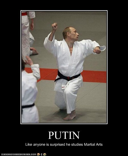 PUTIN Like anyone is surprised he studies Martial Arts