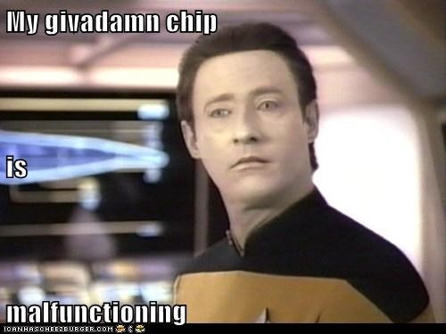 best of the week brent spiner chip data give a damn malfunctioning Star Trek - 5952182784