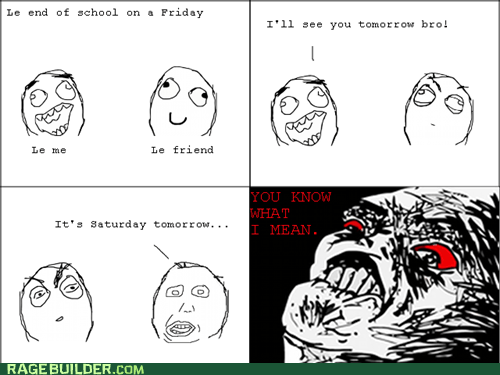 FRIDAY,Rage Comics,raisin rage,truancy story