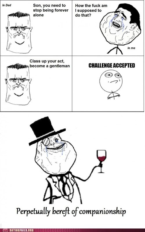 forever a sir,forever alone,gentleman,sir