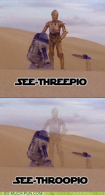 C3PO droid droids homophone homophones literalism phonetic phonetics see through shoop star wars - 5953487360