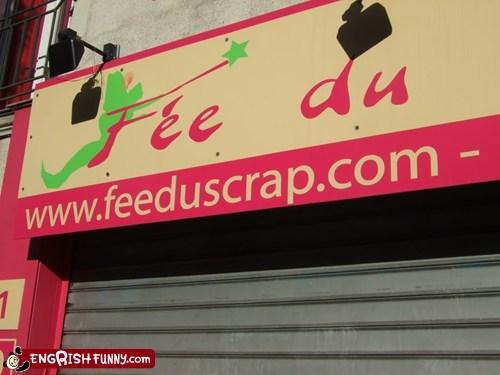engrish fee du feed scrap sign you