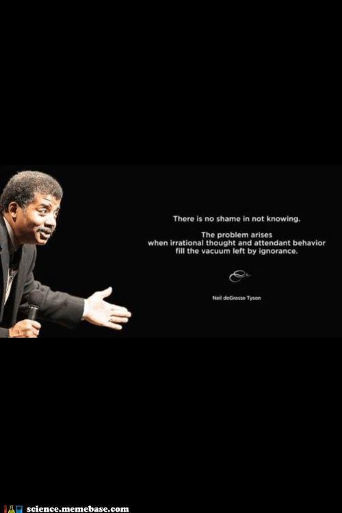 Memes Neil deGrasse Tyson Professors questions quote shame - 5953990144