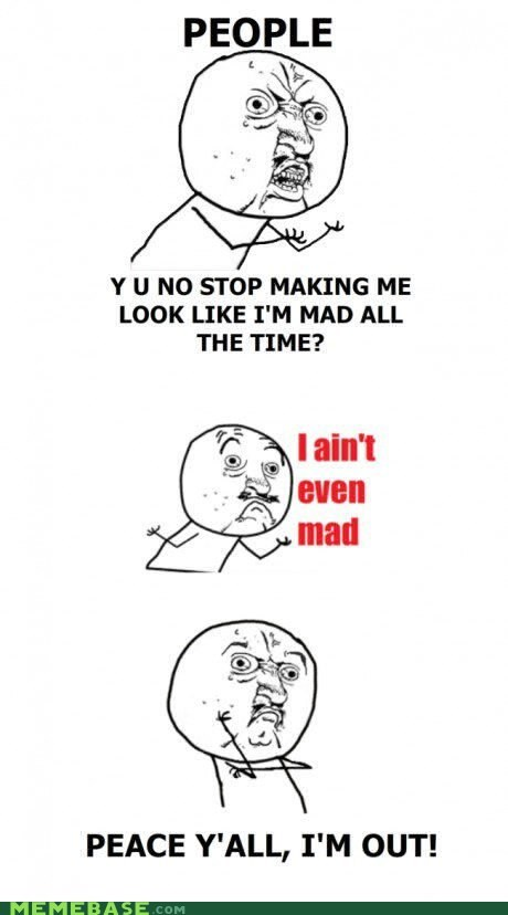 aint-mad mad peace Y U No Guy - 5954209024