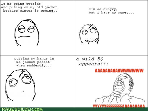 aww yeah,cold,money,Rage Comics