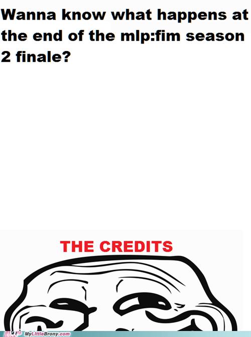 finale,leaked,season 2,troll,trolololololol,TV