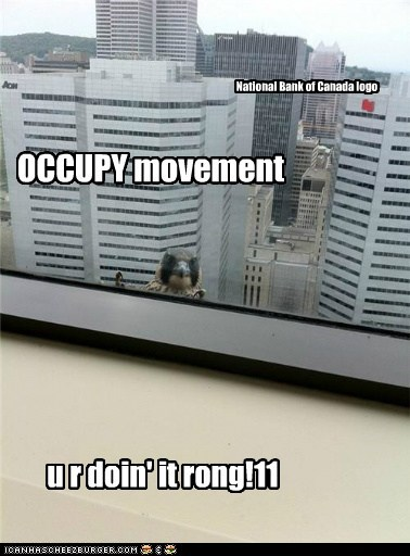 OCCUPY movement u r doin' it rong!11 National Bank of Canada logo