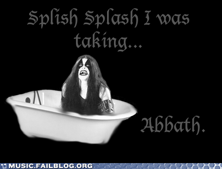 abbath,bath,immortal,metal,pun,splish splash