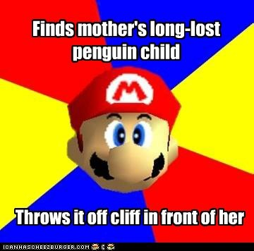 child,cliff,mario,mother,penguin,Scumbag Steve