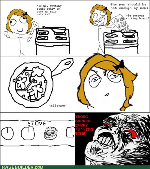 burner cooking Rage Comics raisin rage - 5963897088