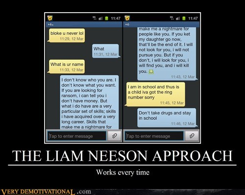 hilarious liam neeson texts wrong number wtf - 5965717248