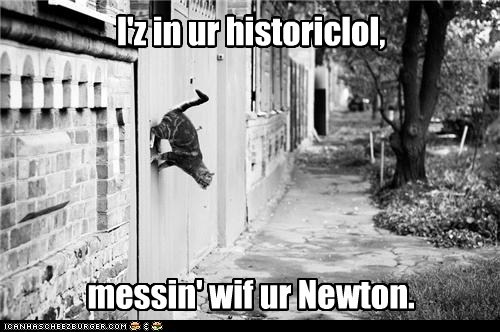 Gravity,historic,Historical,im-in-your,isaac newton,meme,messing,Newton,no1purr