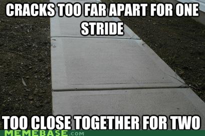 bad luck broken back crack Memes sidewalk stride - 5966865152