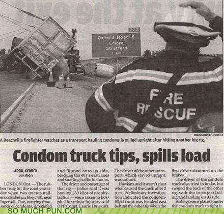 cargo,contraception,Hall of Fame,headline,innuendo,load,newspaper,payload,spill,truck