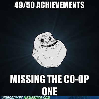 achievements co-op forever alone meme - 5967513600