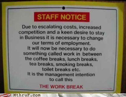 lunch break sign staff notice work work break