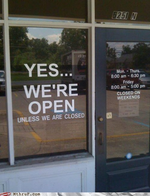 business hours closed hours of operation open yes-were-open