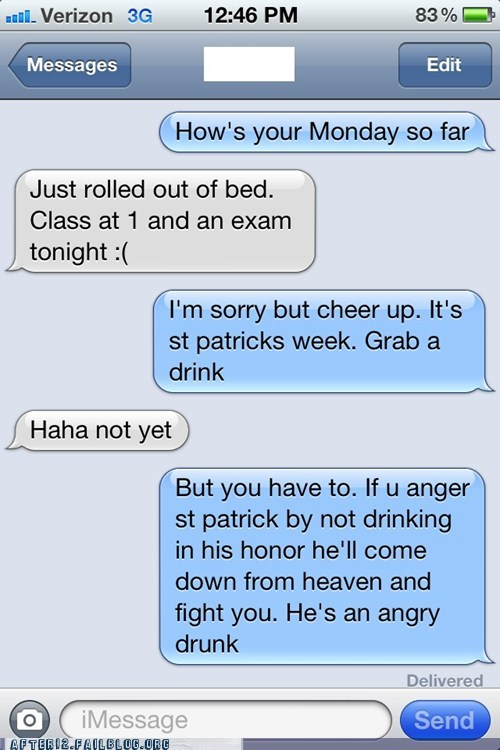 beer,drunk,not how it works,St Patrick's Day,texting