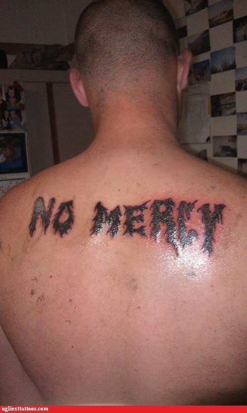 bad slogans,no mercy,too much ink