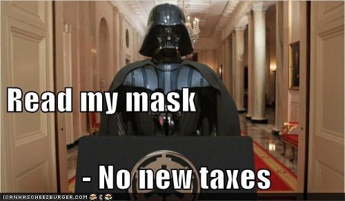 darth vader mask politics read my lips star wars taxes - 5970458368