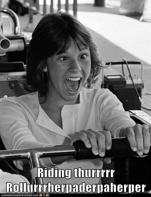 Riding thurrrrr Rollurrrherpaderpaherper