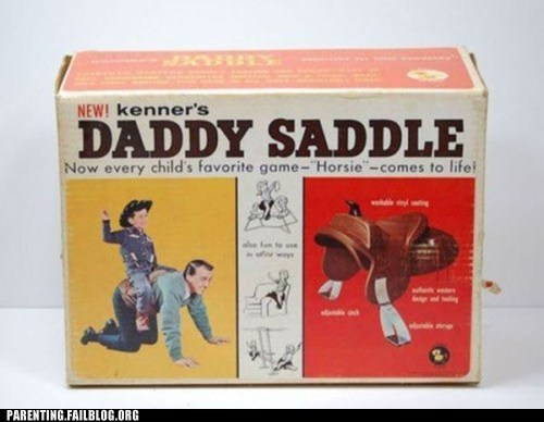 daddy g rated horse Parenting FAILS saddle - 5971389184