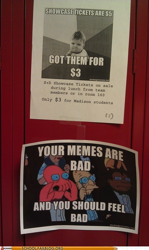college memes your memes are bad Zoidberg - 5971867392