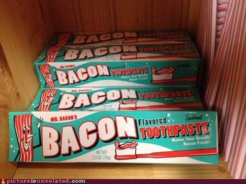 bacon best of week teeth toothpaste wtf - 5972105984