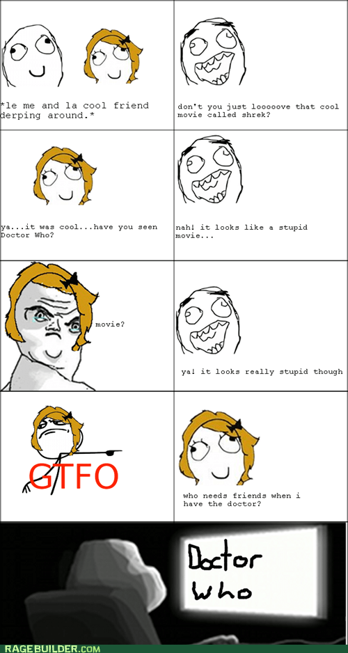 doctor who,gtfo,Rage Comics,Whovian
