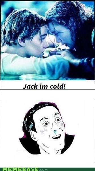 cold jack movies o rly Rage Comics rose titanic you dont say - 5972651776