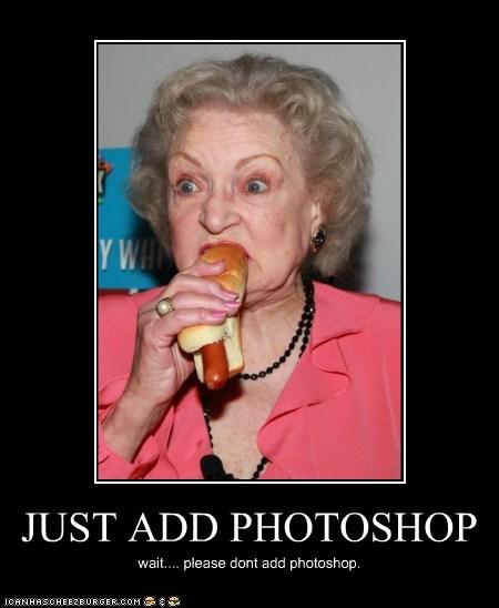 JUST ADD PHOTOSHOP wait.... please dont add photoshop.