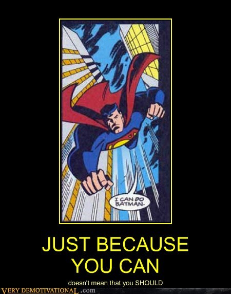 batman doing it Super-Lols superman - 5975568640