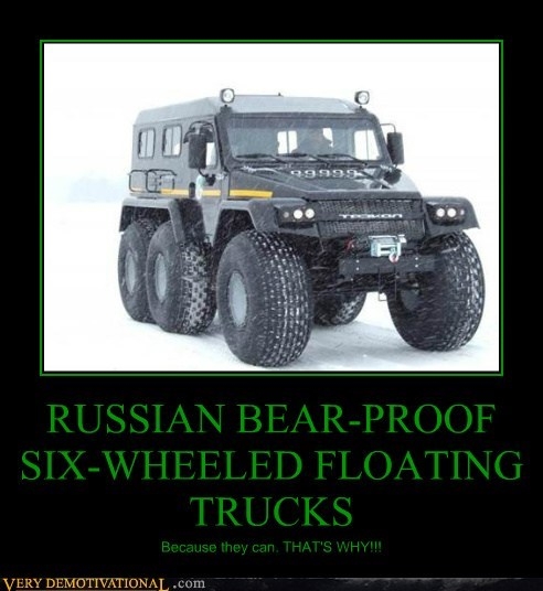 RUSSIAN BEAR-PROOF SIX-WHEELED FLOATING TRUCKS Because they can. THAT'S WHY!!!