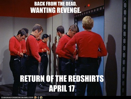 back,dead,redshirts,return,revenge,Star Trek,zombie