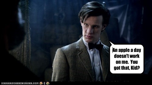 an apple a day,doctor who,doesnt-work,Matt Smith,the doctor